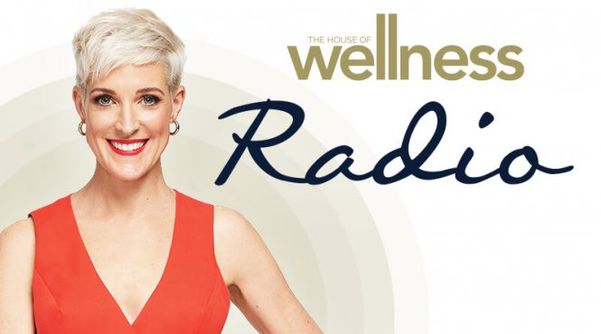 The House of Wellness Radio Show 2020